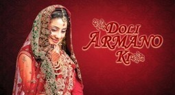 Doli Armaanon Ki written update episode' in Written updates | Scoop it