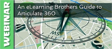 Webinar: An eLearning Brothers Guide to Articulate 360 - e-Learning Feeds | elearning stuff | Scoop.it