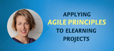 ELC 037: Applying Agile Principles To eLearning Projects | web learning | Scoop.it