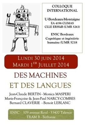 Des machines et des langues : Bordeaux, juin 2014 | TELT | Scoop.it