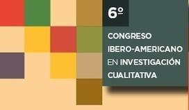 VI CONGRESO IBEROAMERICANO DE INVESTIGACIÓN CUALITATIVA | Educacion, ecologia y TIC | Scoop.it