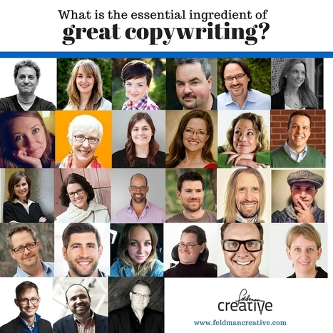27 Experts Riff On the Essential Ingredient of Great Copywriting | Digital and Social Media Marketing | Scoop.it