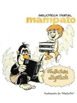 Revista Mampato - Edición Digital | TICE Tecnologías de la Información y las Comunicaciones - TAC (Tecnologías del Aprendizaje y del Conocimiento) | Scoop.it