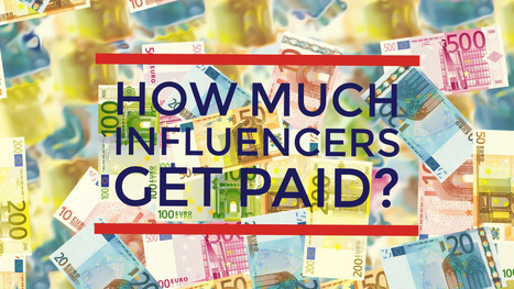How much do Influencers get paid? | Digital Media | Scoop.it