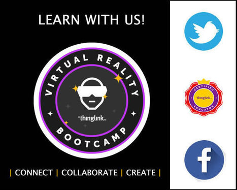 Join Us for a VR Bootcamp in your Backyard! | Cool Tools for 21st Century Learners | Scoop.it