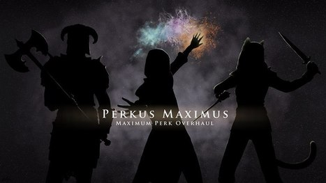 T3nd0's Perkus Maximus at Skyrim Nexus - mods a