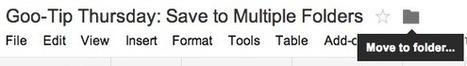 Google Tricks and Tips: Saving Files to Multiple Folders | lifehacking | Scoop.it