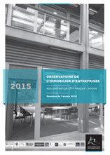 Pau-Bayonne - Observatoire de l'immobilier d'entreprise de l'agglomération Côte Basque - Adour, étude du marché 2015 | Dernières publications des agences d'urbanisme | Scoop.it