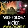 Acam.it-Associazione Culturale Archeologia e Misteri