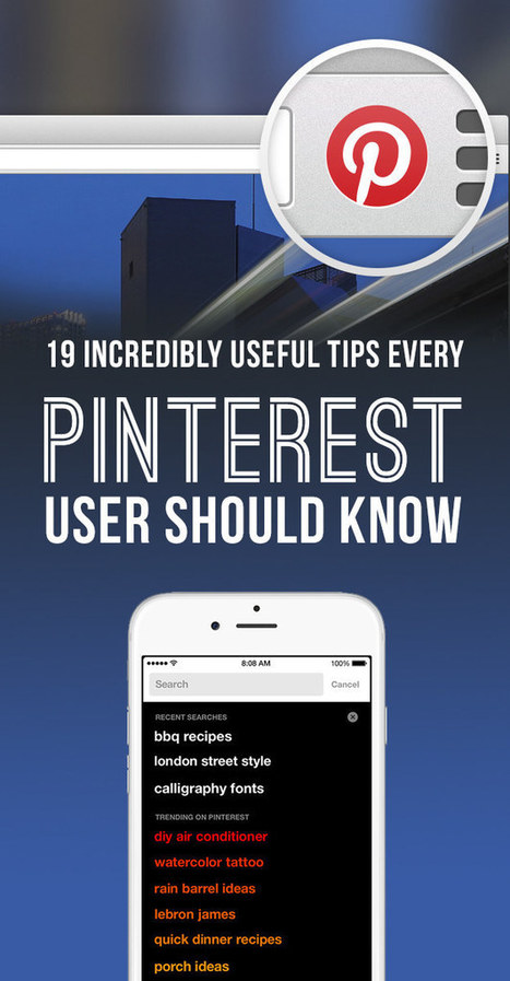 21 Insanely Useful Tips Every Pinterest User Should Know | Pinterest for Business | Scoop.it