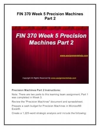 FIN 370 Week 5 Precision Machines Part 2 | University of Phoenix Courses | Scoop.it