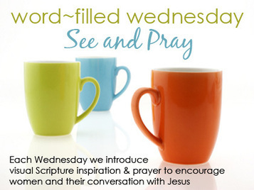 See & Pray / Word Filled Wednesday | Internet Cafe Devotions | Encouraging and Comforting Bible Verses | Scoop.it