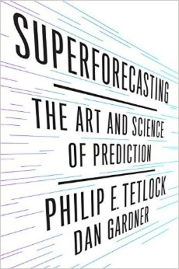 A Short Course in Superforecasting | Megatrends | Scoop.it