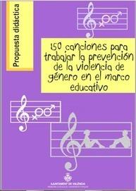 150 Canciones para trabajar la prevención de la violencia de género en el marco educativo | Aula TAC | Scoop.it