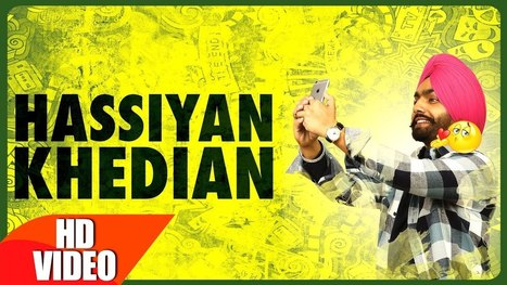Hassian Khedian Lyrics – Ammy Virk | Punjabi Song - Latest Hindi Lyrics | Lyrics | Scoop.it