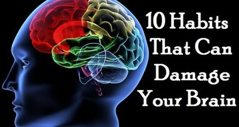 Top 10 Daily Habits that can Damage Your Brain - Trends and Health | Funny Pic And Wallpapers | Scoop.it