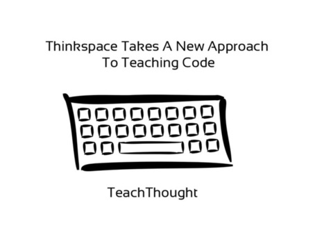 Thinkspace Is A New Approach To Teaching Code | What's New in Education? | Scoop.it