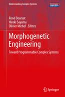 Morphogenetic Engineering | FuturICT Books | Scoop.it