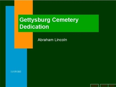 The Gettysburg Address as a Powerpoint | Family Learning | Scoop.it