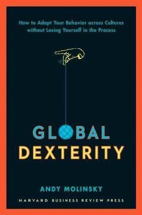 Book Review: Global Dexterity | Mindful Leadership & Intercultural Communication | Scoop.it