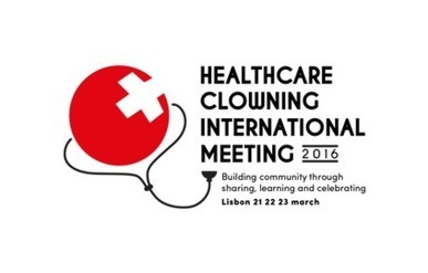 Healthcare Clowning International Meeting 2016 | Artful Interventions | Scoop.it