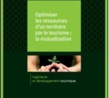 Atout France publie un guide pour inciter à la mutualisation | Bretagne Actualités Tourisme | Scoop.it