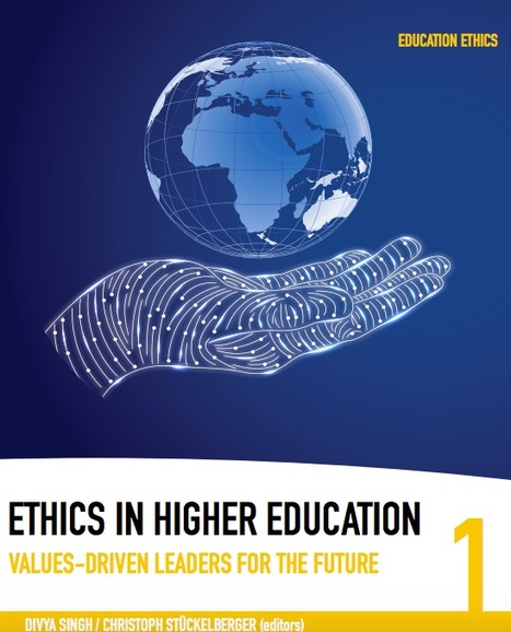 ETHICS IN HIGHER EDUCATION - Values-driven Leaders for the Future | Wiki_Universe | Scoop.it