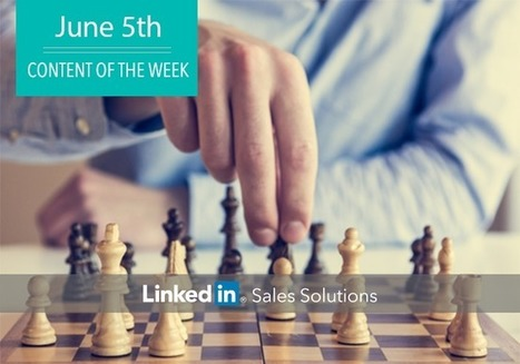 Social Selling Tips of the Week: Let's Get Tactical   Social Selling:  with a focus on building business relationships online   Scoop.it