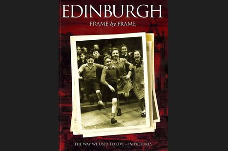 A tale of two towns: Book captures Edinburgh in pictures | Edinburgh Stories | Scoop.it