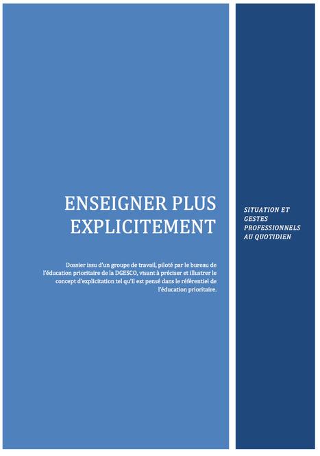 Un dossier pour « Enseigner plus explicitement »-Éduscol | Éducation, TICE, culture libre | Scoop.it