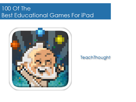 100 Of The Best Educational Games For iPad | iPads:Deeply Digital eBooks | Scoop.it