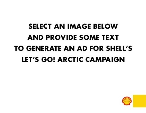 Create your own Let's Go! Arctic ad | Shell | I wish I'd thought of that | Scoop.it