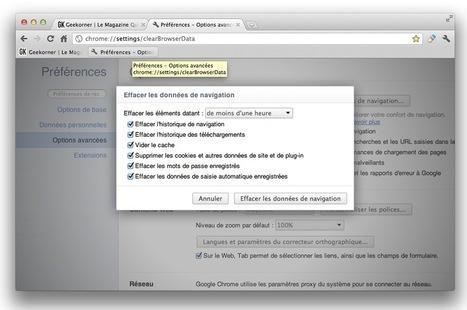 Google Chrome : Effacer ses traces de navigation internet en un clic [Guide] | Geekorner | Outils et  innovations pour mieux trouver, gérer et diffuser l'information | Scoop.it