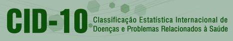 (PT) - CID10: Classificação Estatística Internacional de Doenças e Problemas Relacionados com a Saúde | bireme.br | Glossarissimo! | Scoop.it