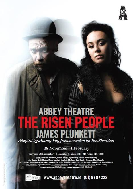 The Risen People | Abbey Theatre - Amharclann na Mainistreach | The Irish Literary Times | Scoop.it
