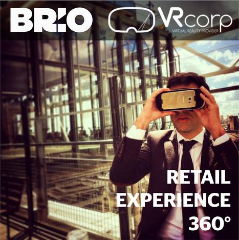 Breaking News ! Retail Expérience 360° // Brio annonce un partenariat avec VRCorp.eu pour enrichir son offre d'une solution de réalité virtuelle clé en main. | Retail Design Review | Scoop.it