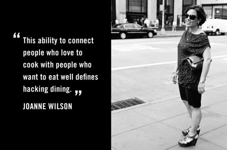 Joanne Wilson on The Evolution of Dining & Technology | Food+Tech | Scoop.it