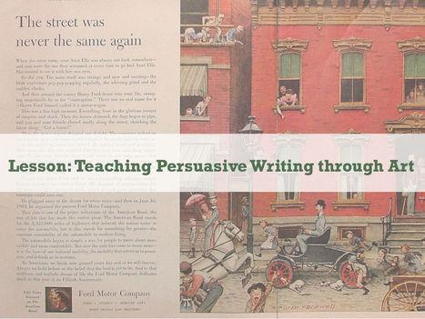 Teaching Persuasive Writing through Art-Education Closet | Scriveners' Trappings | Scoop.it