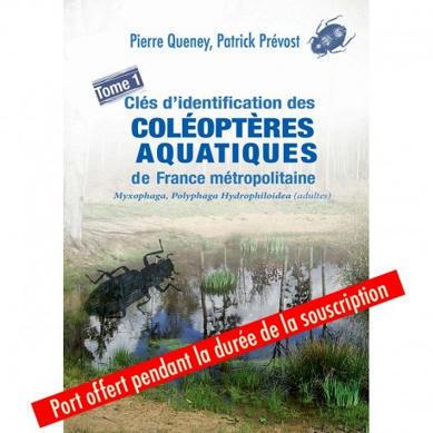 Pierre Queney et Patrick Prévost : Clés des coléoptères aquatiques adultes de France métropolitaine Tome 1 | Histoires Naturelles | Scoop.it
