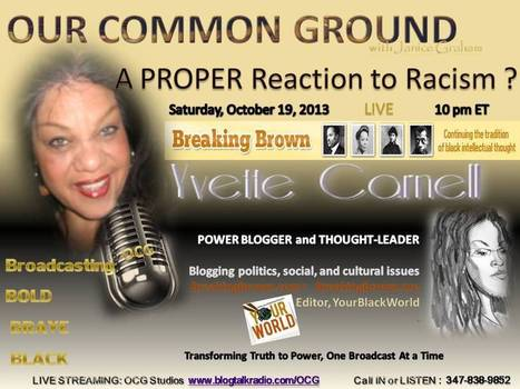 OUR COMMON GROUND Voice Yvette Carnell l Breaking Brown - KultureKritic- Your Black World   OUR COMMON GROUND Guest Profiles   Scoop.it