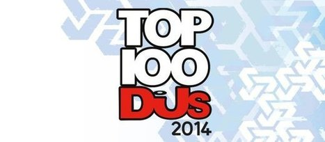 Are these the DJ Mag Top 100 2014 results? | DJing | Scoop.it