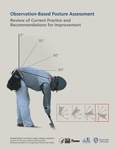 CDC - NIOSH Publications and Products - Observation-Based Posture Assessment: Review of Current Practice and Recommendations for Improvement (2014-131) | Salud Publica | Scoop.it