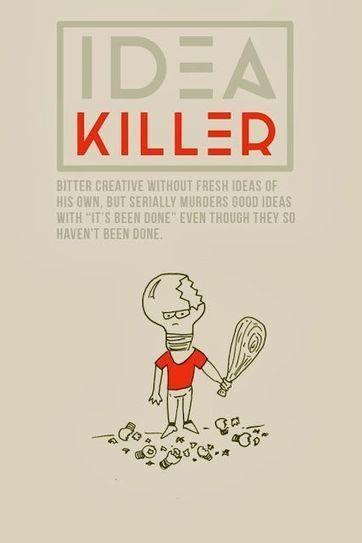 idea killers | Innovatie | Scoop.it