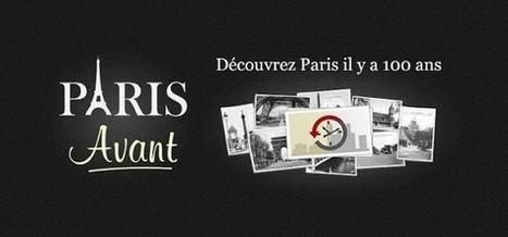 Paris Avant, par MaVilleAvant | Dad is Geek | MaVilleAvant - Revue de presse | Scoop.it
