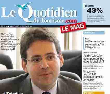 Matthias Fekl, secrétaire d'État au Tourisme, confirme l'objectif de 100 millions de touristes d'ici 5 ans - France sur Le Quotidien du Tourisme | TourismeActus | Scoop.it