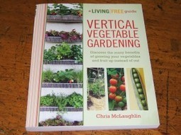 A Review — Vertical Vegetable Gardening   Annie Haven   Haven Brand   Scoop.it