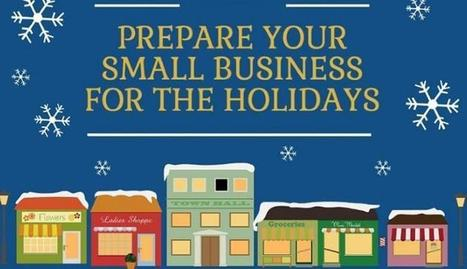 The Small Business Holiday Season Survival Guide | Small Business News and Information | Scoop.it