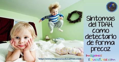 Síntomas del TDAH, como detectarlo de forma precoz - Imagenes Educativas | FOTOTECA INFANTIL | Scoop.it