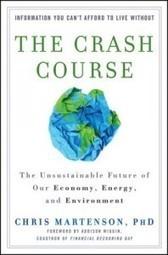 Chris Martenson's Crash Course even better in book form — Transition Voice | Transition Culture | Scoop.it