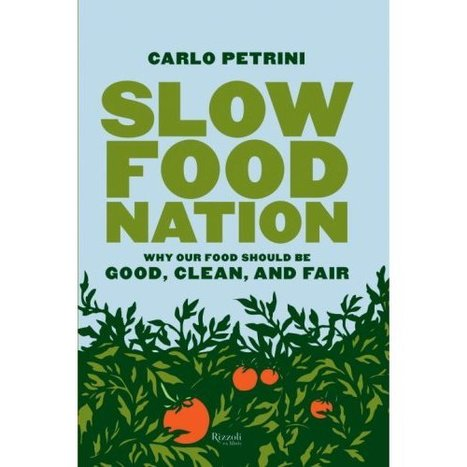 Books in the Library | the Slow Food Movement | Scoop.it